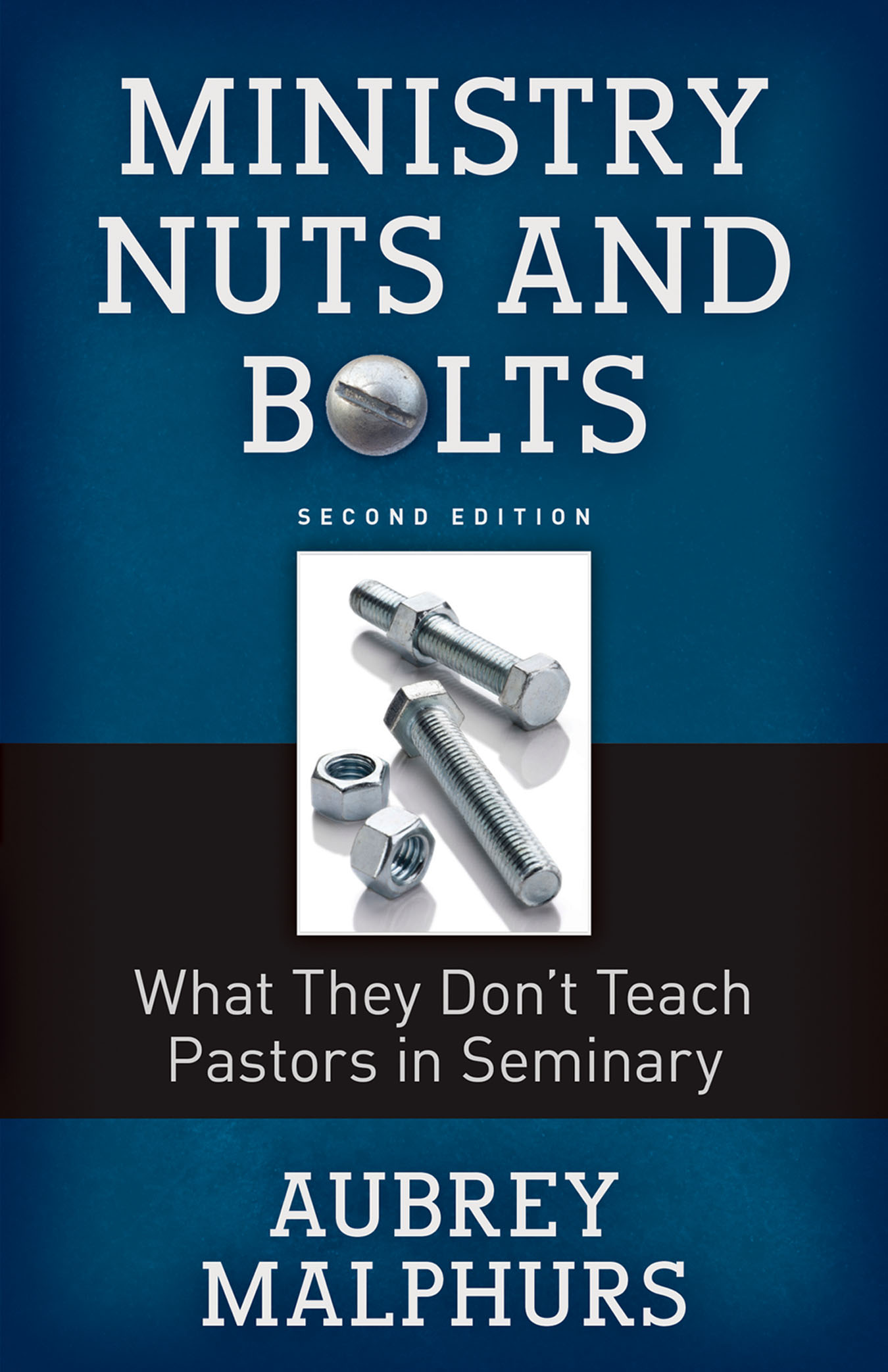 Ministry Nuts and Bolts, Second Edition