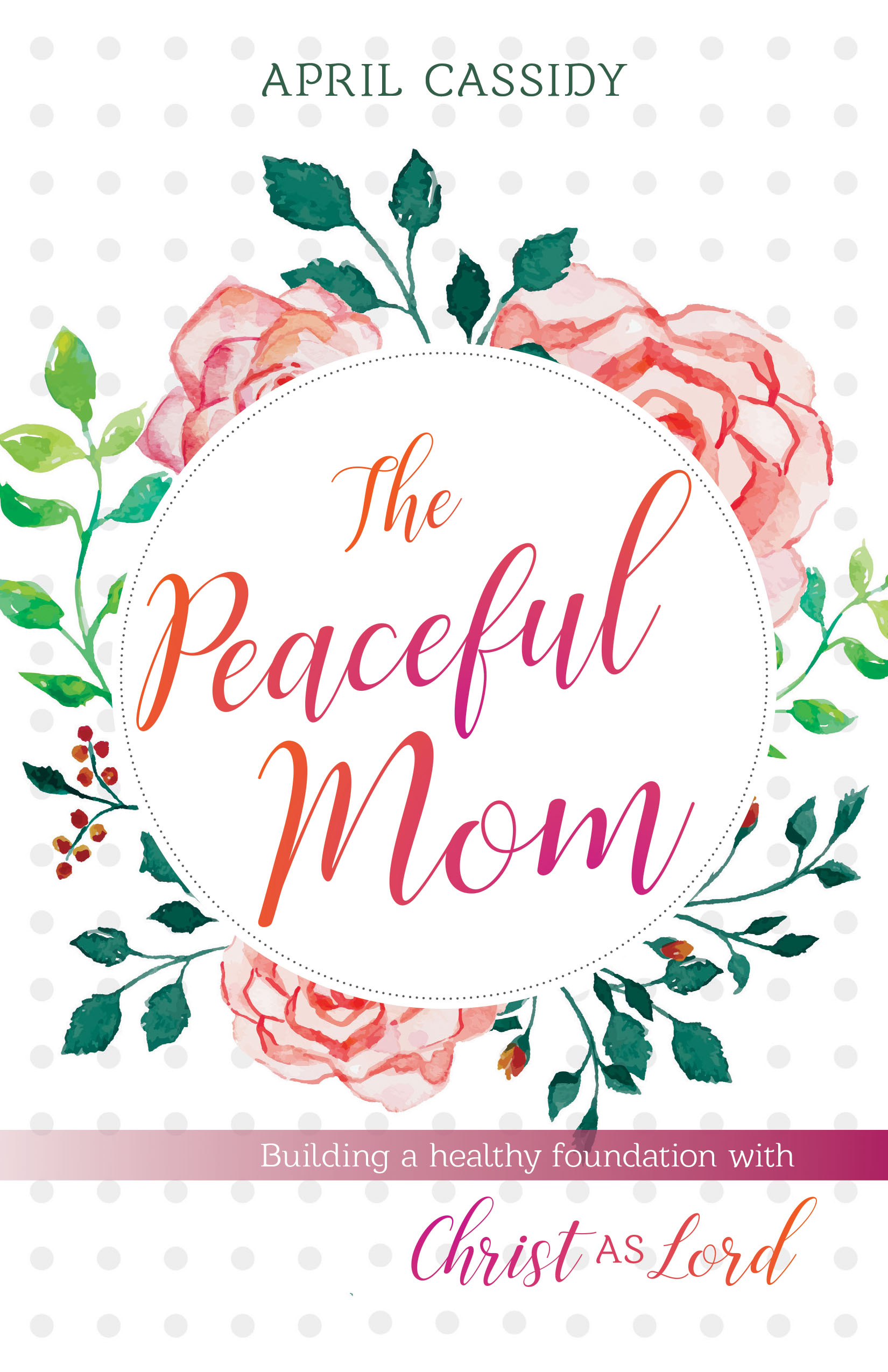 The Peaceful Mom