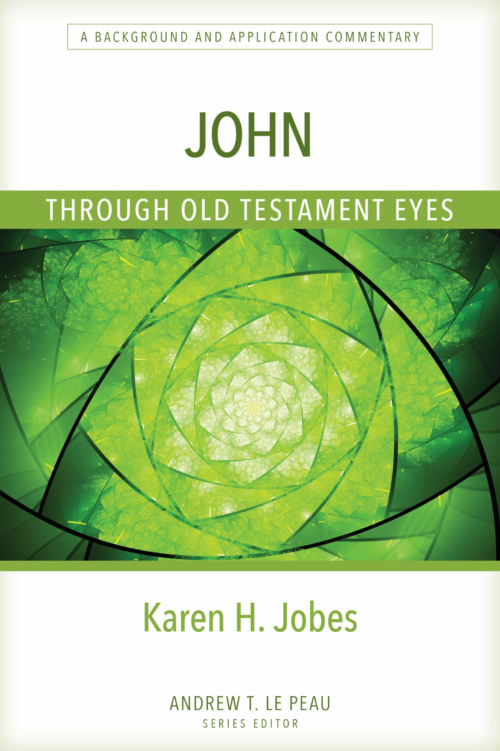 John Through Old Testament Eyes
