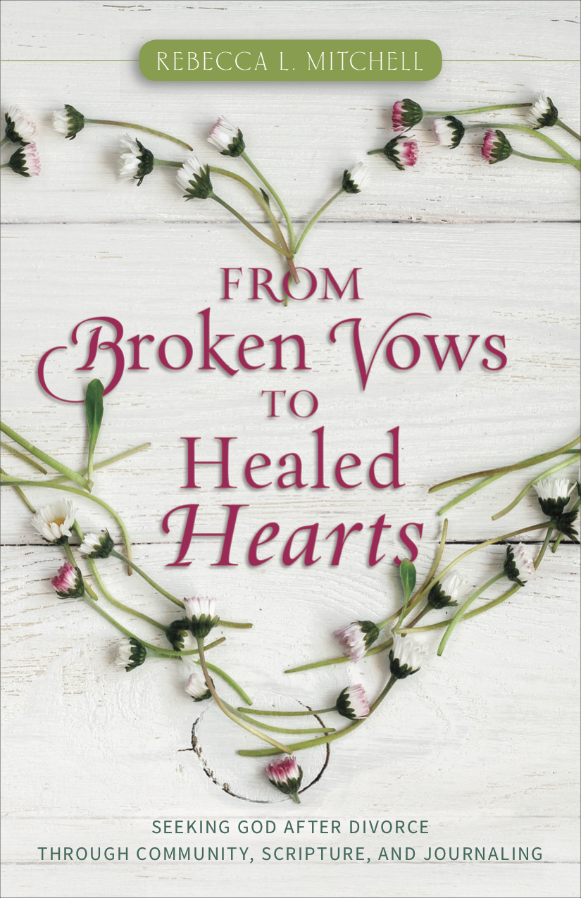 From Broken Vows to Healed Hearts
