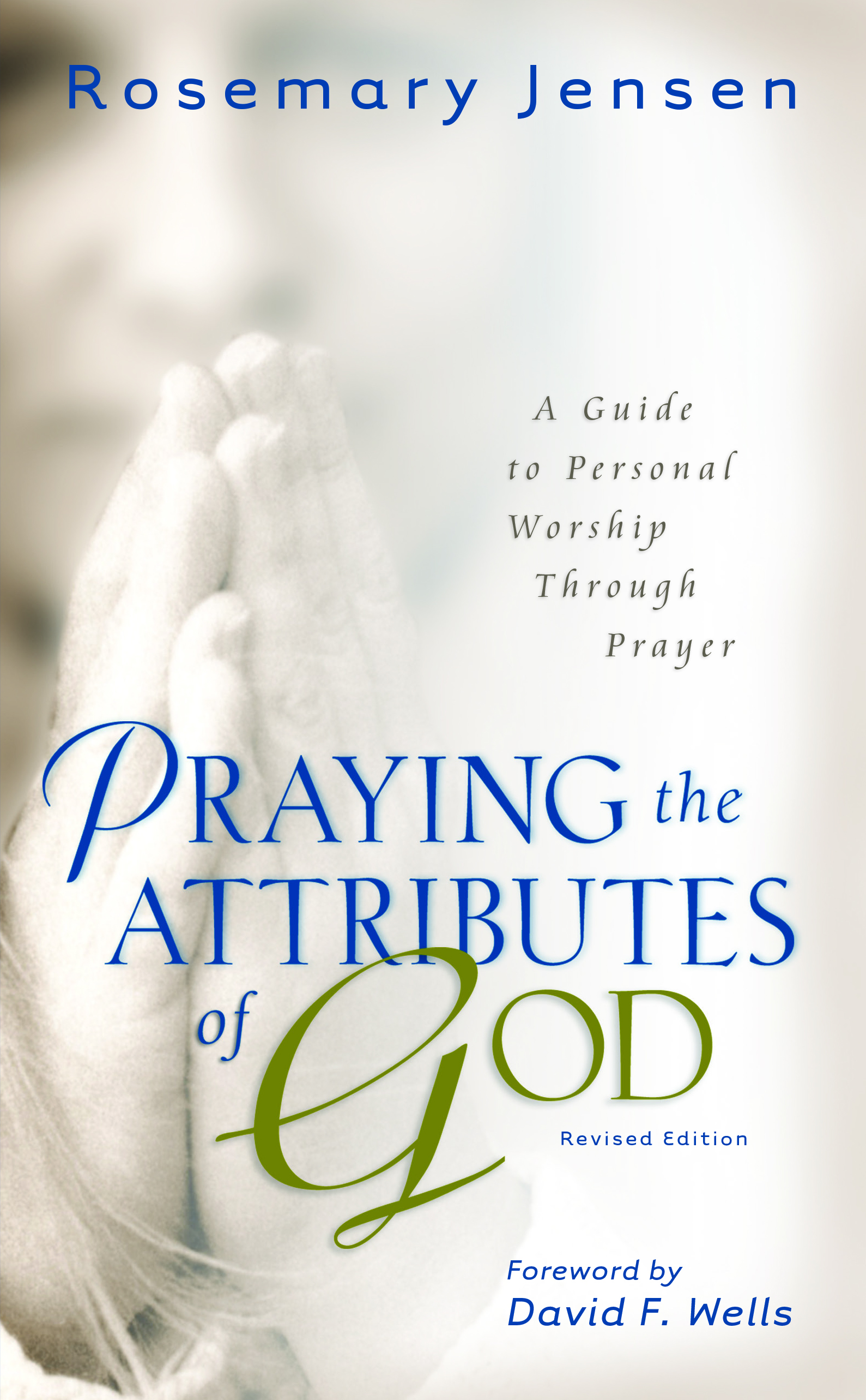 Praying the Attributes of God, rev ed