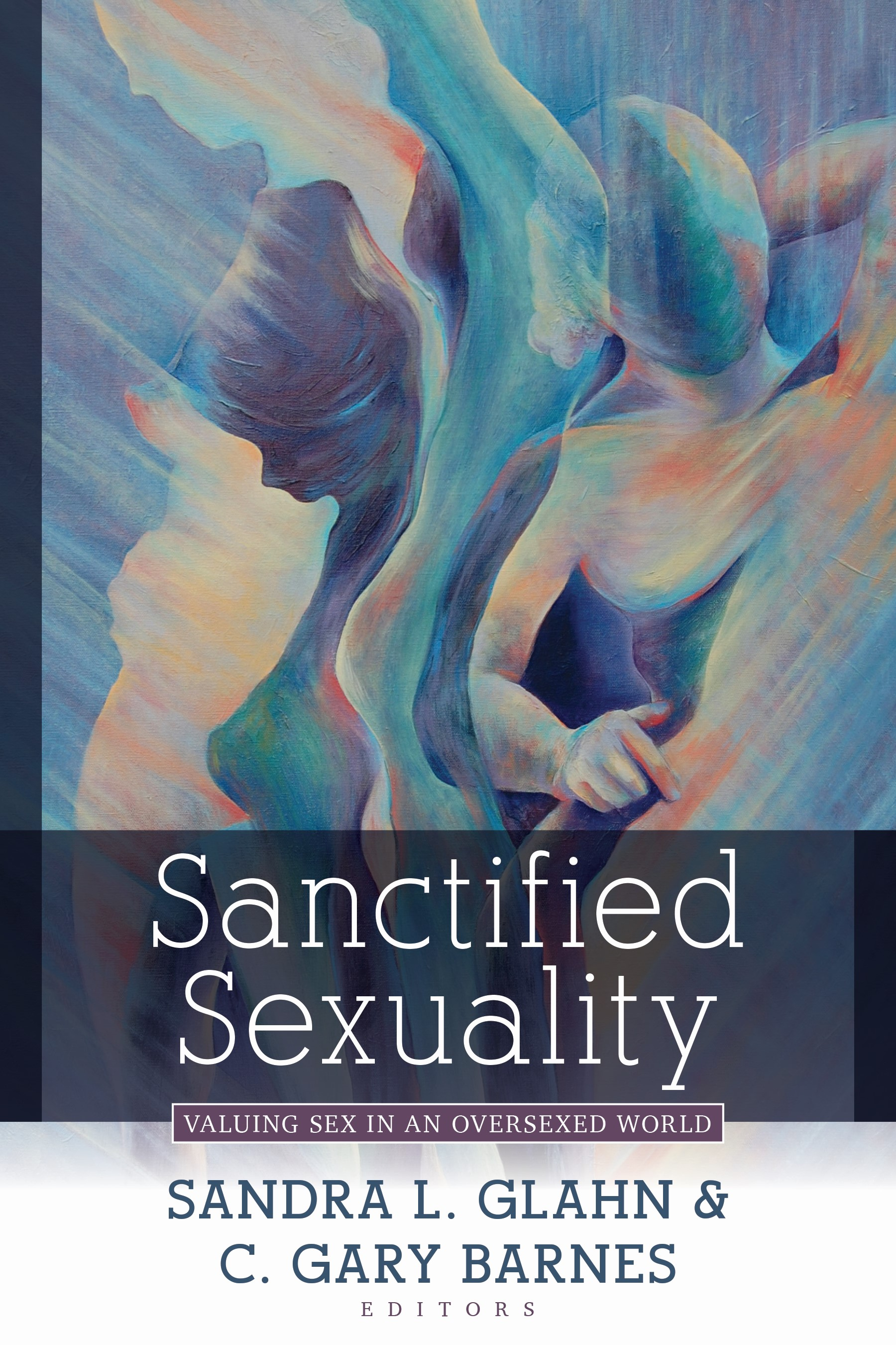 Sanctified Sexuality