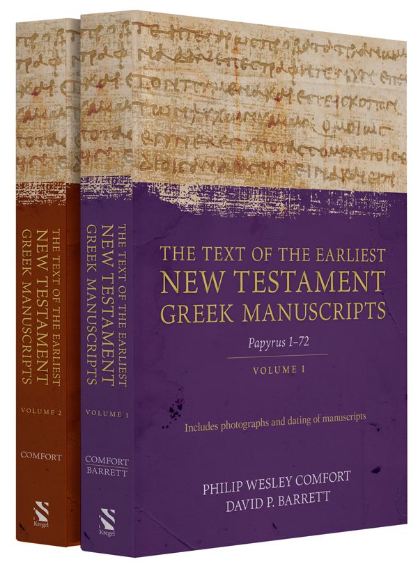 The Text of the Earliest New Testament Greek Manuscripts - Two-Volume Set