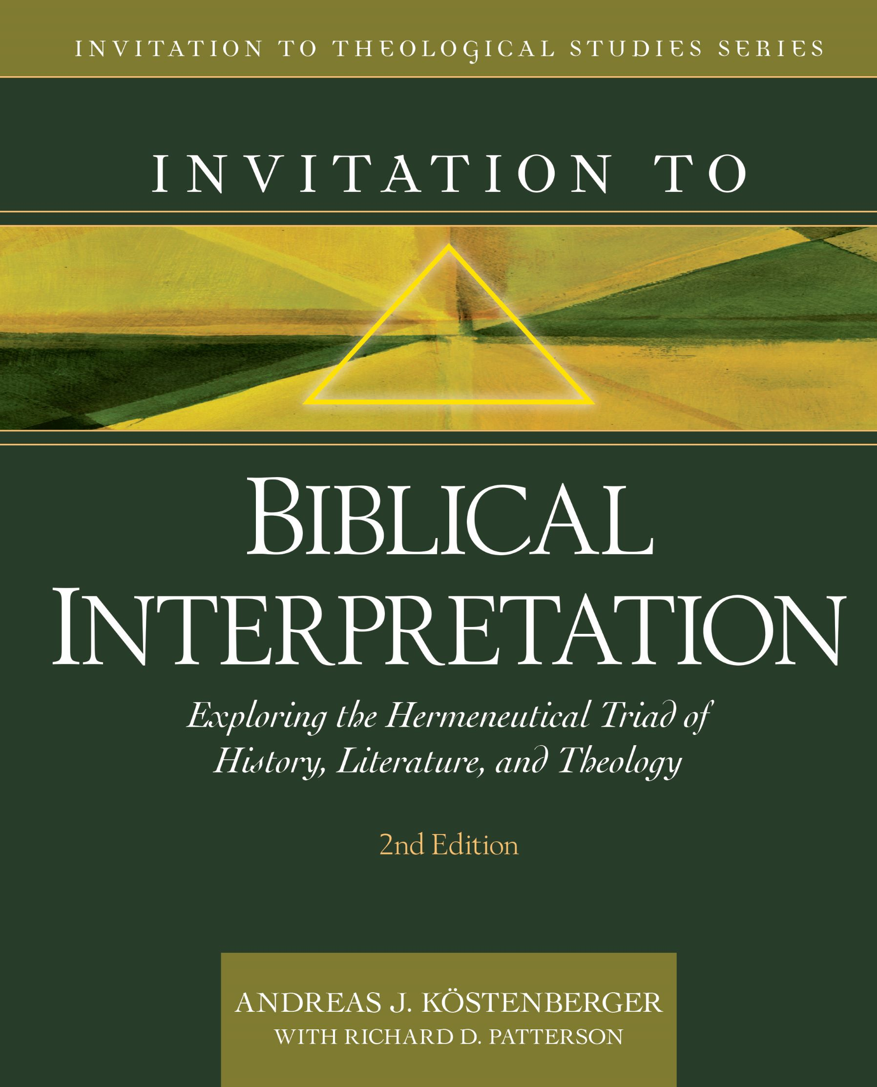 Invitation to Biblical Interpretation, 2nd ed.