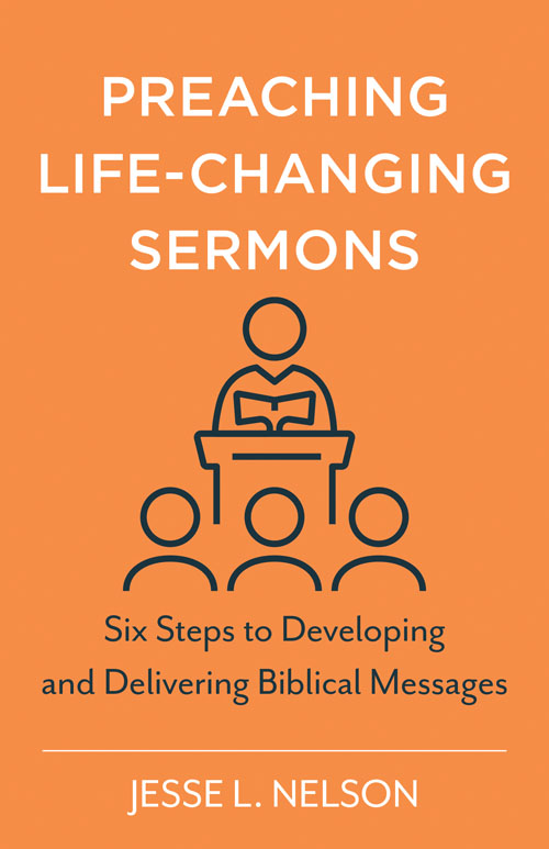 Preaching Life-Changing Sermons