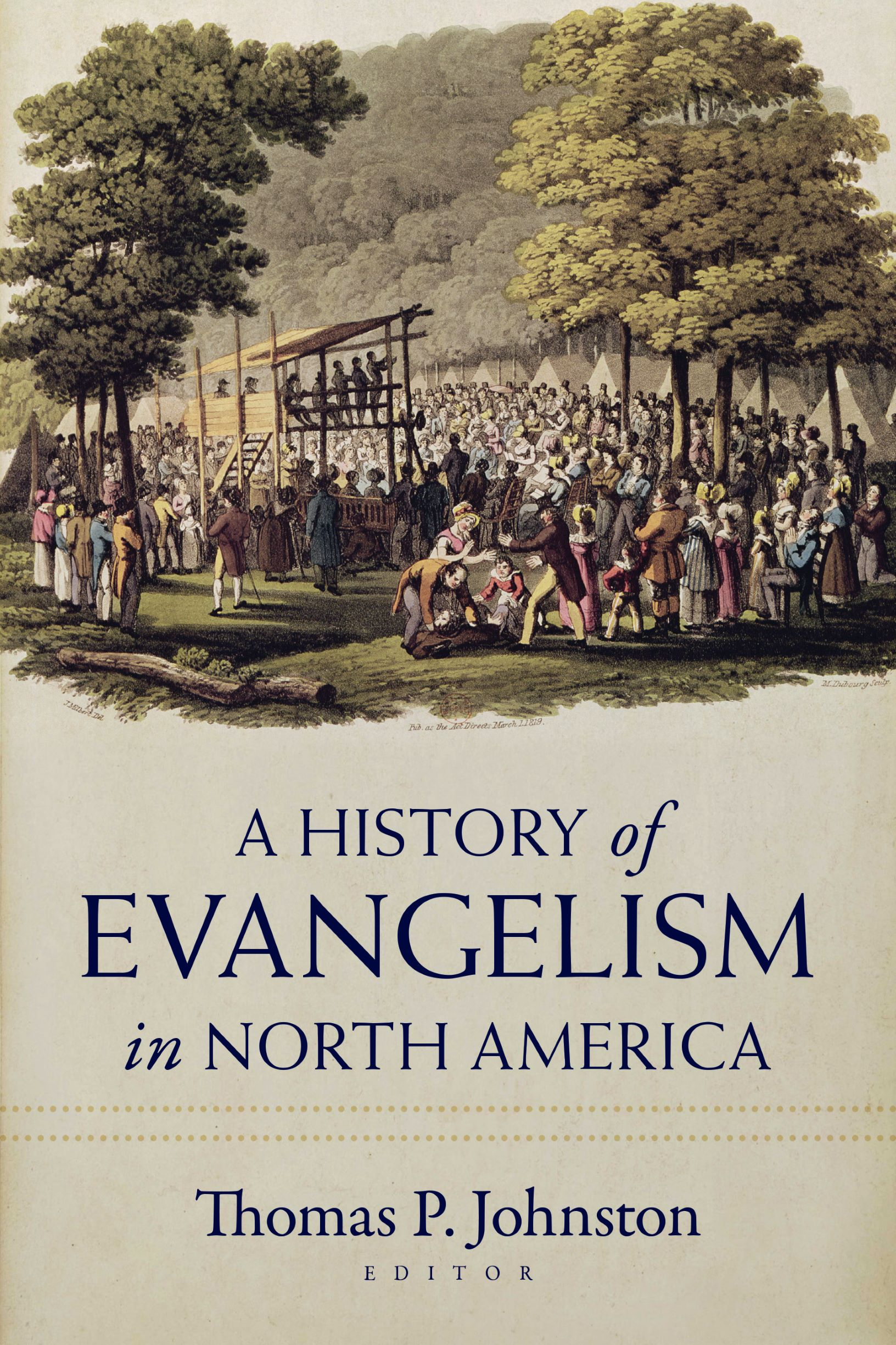 A History of Evangelism in North America