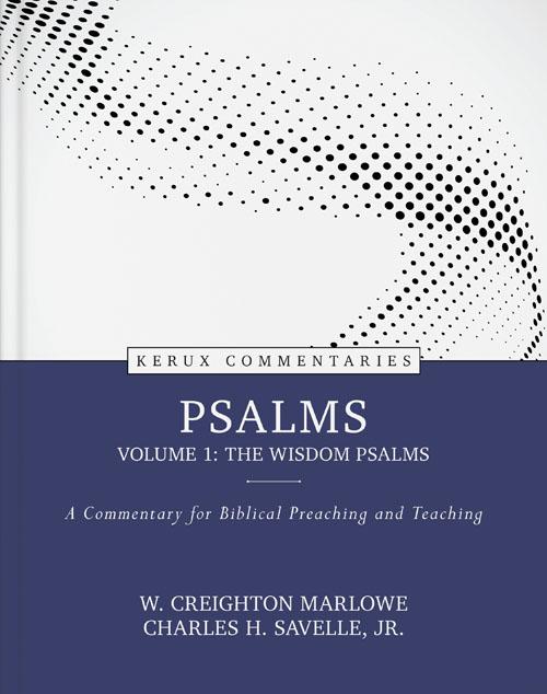 Psalms, Volume 1: The Wisdom Psalms