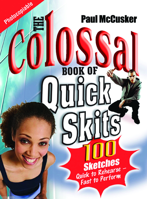 The Colossal Book of Quick Skits
