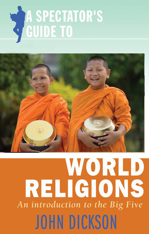 A Spectator's Guide to World Religions