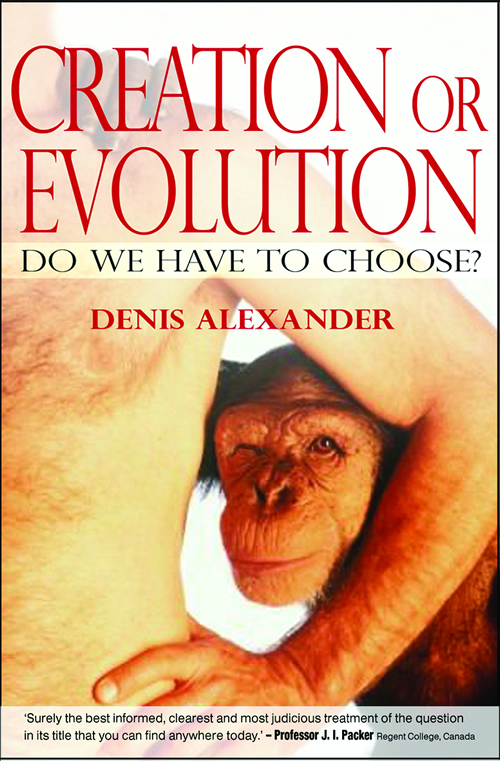Creation or Evolution, Revised and Expanded Edition