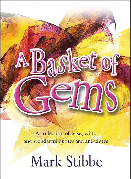 A Basket of Gems