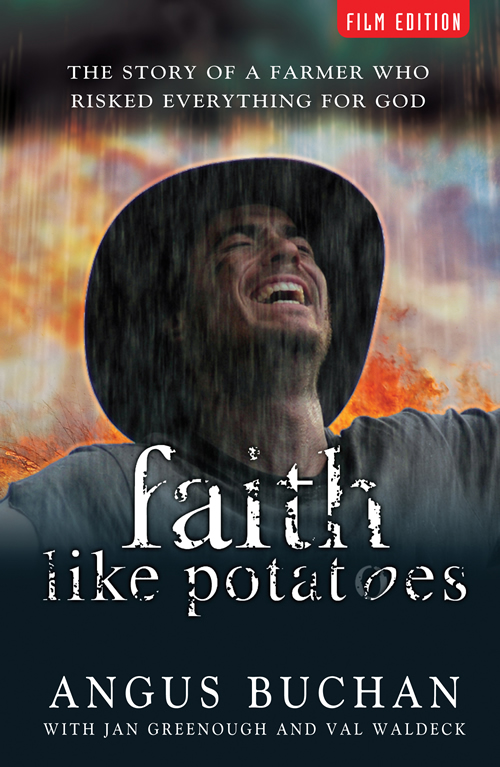 Faith Like Potatoes, Film Edition