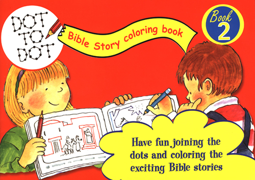 Dot to Dot Bible Story Coloring Book #2