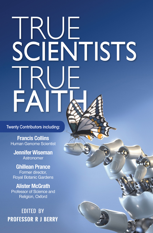 True Scientists, True Faith