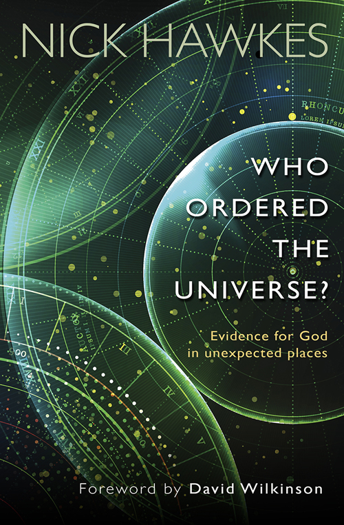 Who Ordered the Universe?