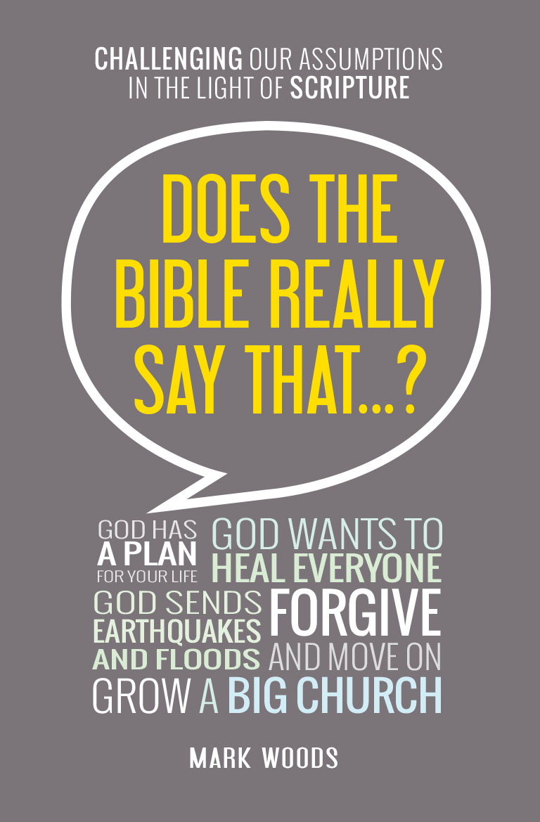 Does the Bible Really Say That...?