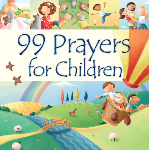 99 Prayers for Children