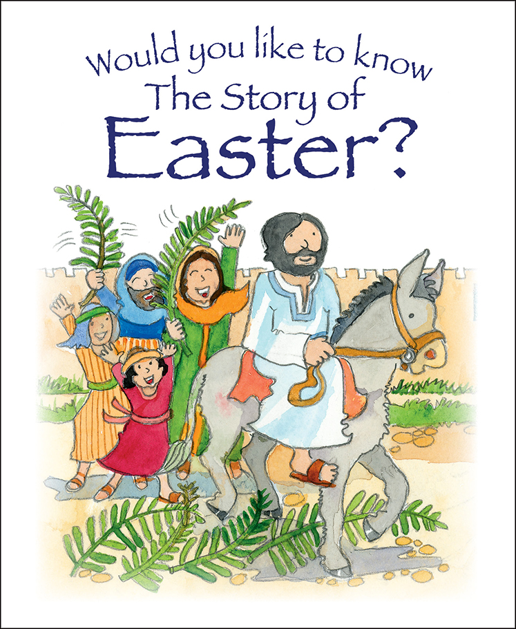 Would You Like to Know the Story of Easter?