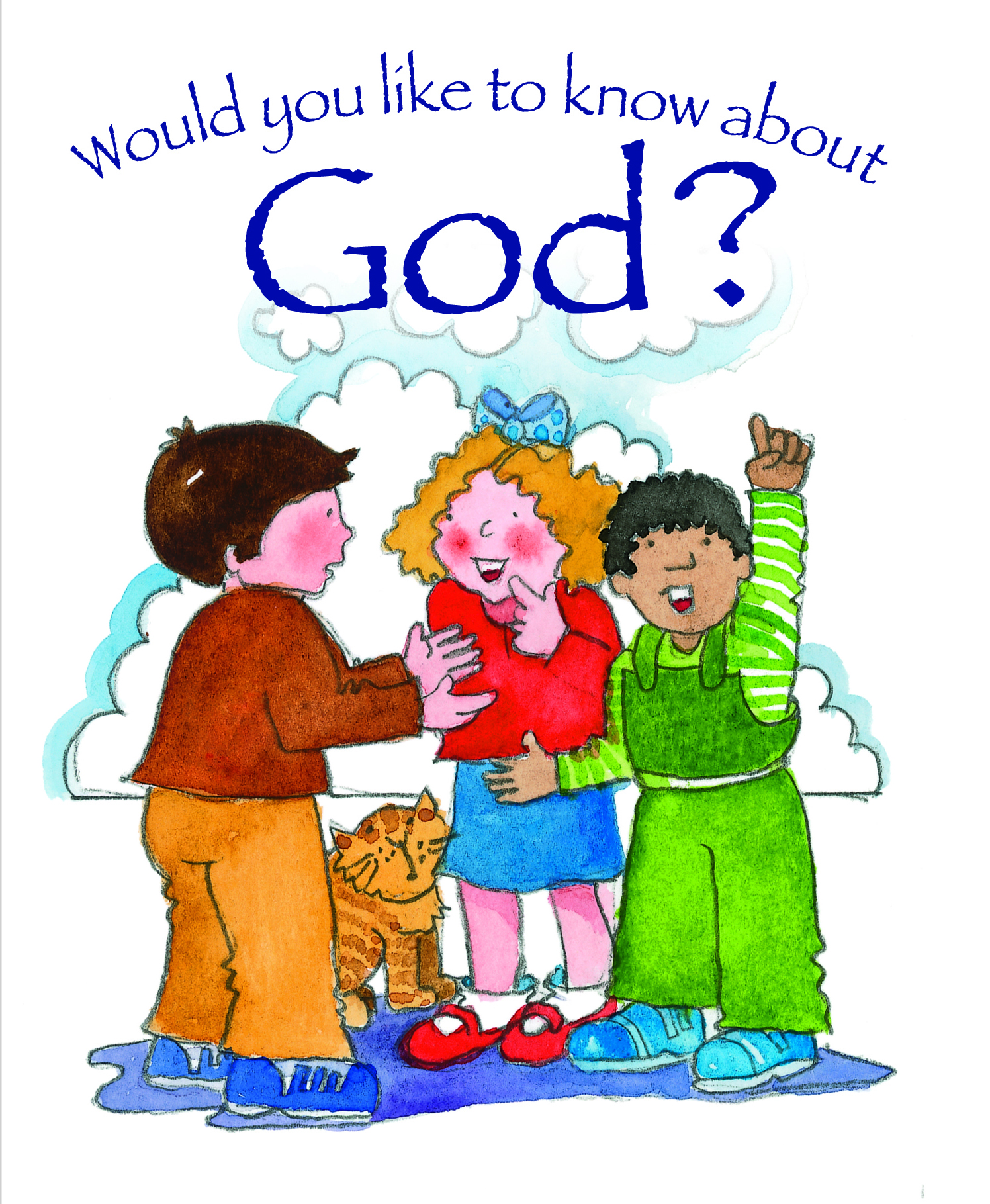 Would You Like to Know About God?