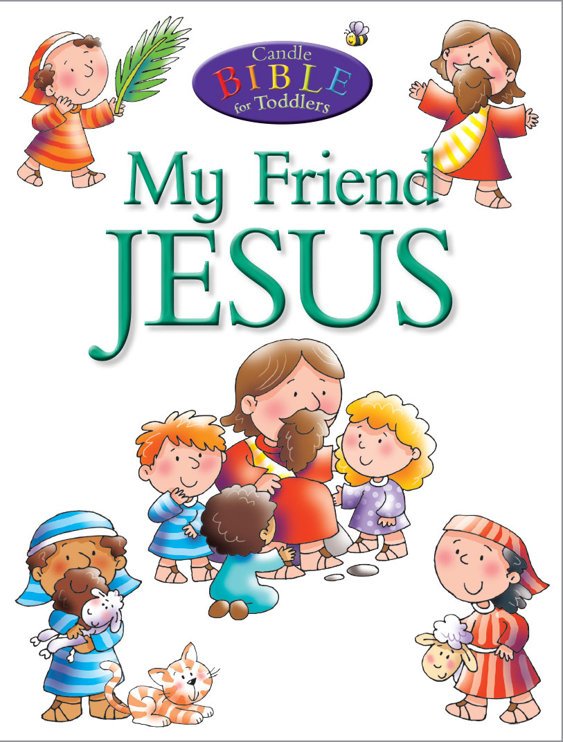 My Friend Jesus (Candle Bible for Toddlers)