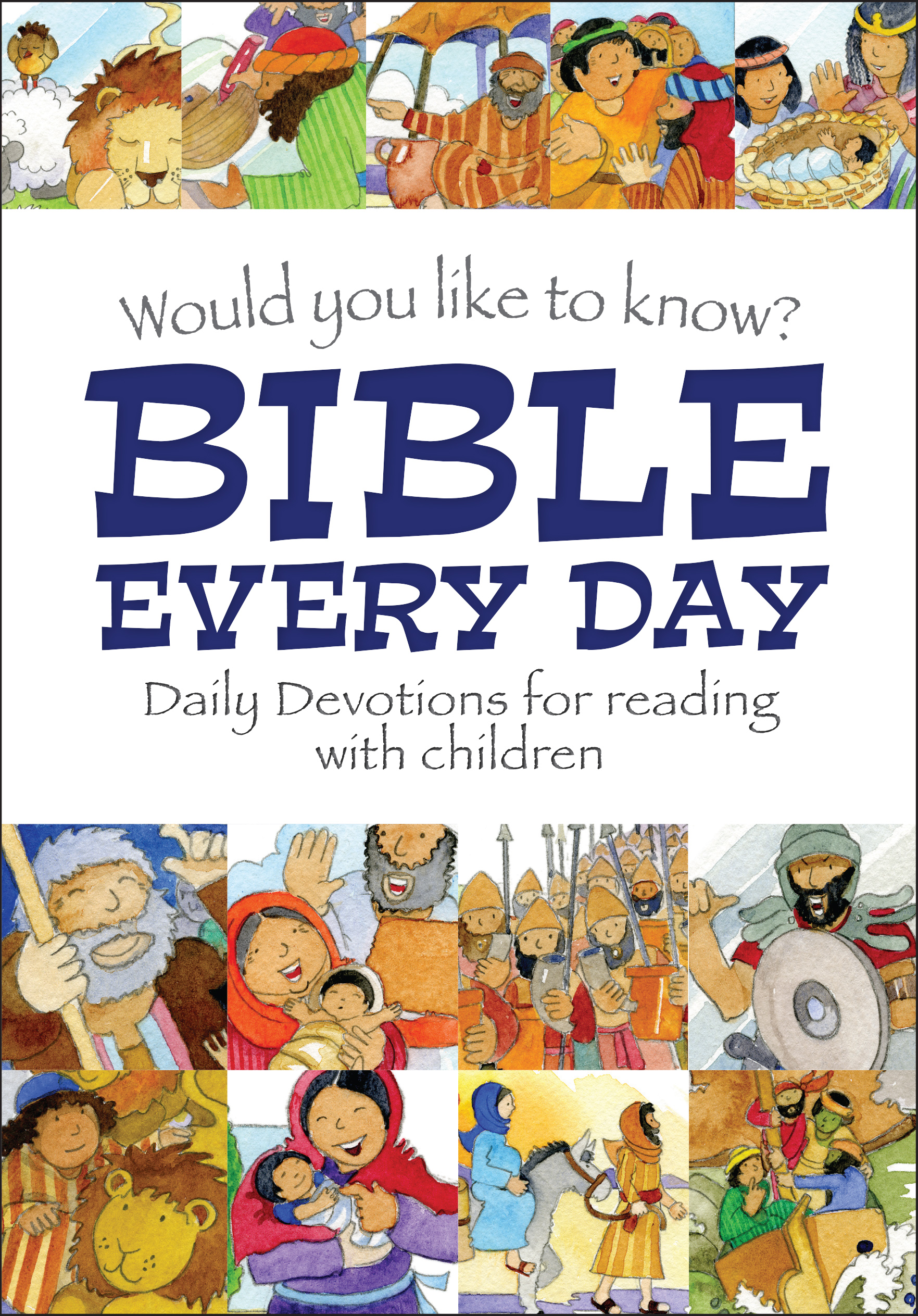 Would You Like to Know? Bible Every Day