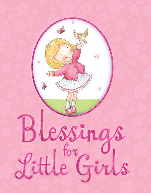 Blessings for Little Girls