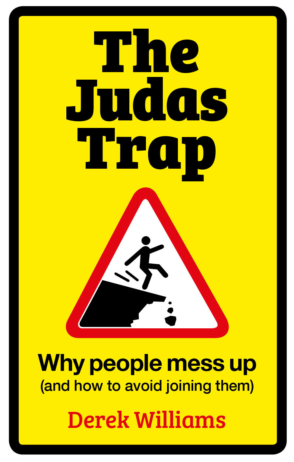 The Judas Trap