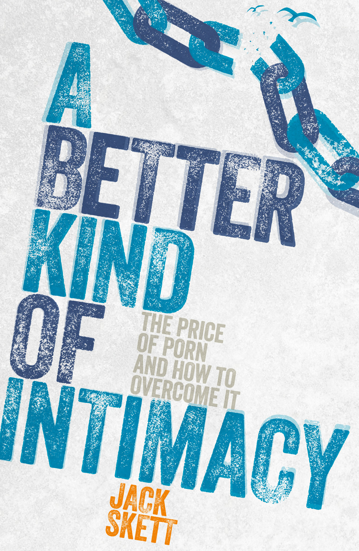 A Better Kind of Intimacy