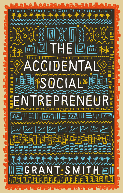 The Accidental Social Entrepreneur