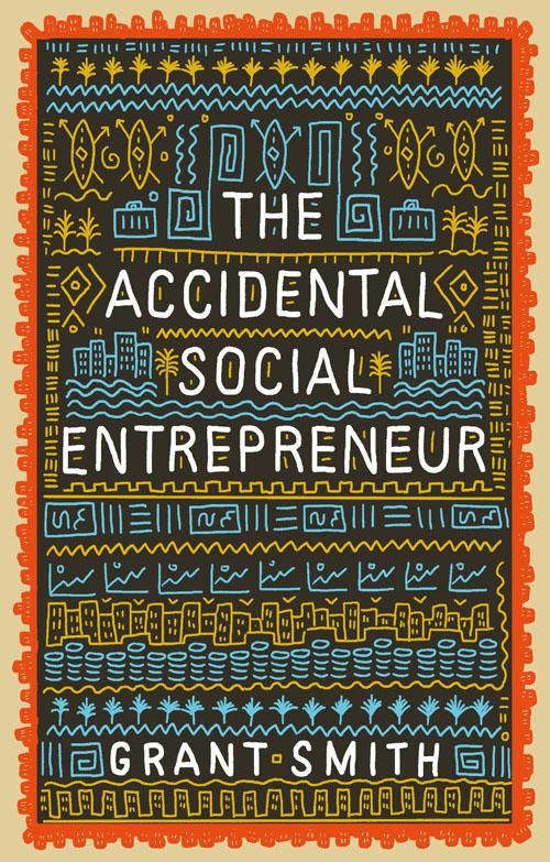 The Accidental Social Entrepreneur